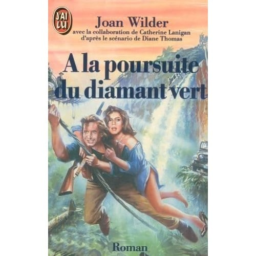 [Zippy]À La Poursuite Du Diamant Vert de Joan Wilder
