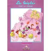 Les Tripl�s Font La Cuisine de nicole lambert