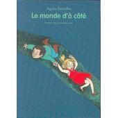 Le Monde D'� C�t� de Desarthe, Agn�s