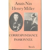 Correspondance Passionn�e de Henry Miller
