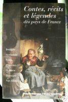 Contes, récits et légendes des pays de France