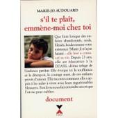 S Il Te Plait Emmene Moi Chez Toi de Audouard Marie-Jo