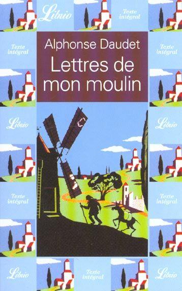 Lettres de mon moulin - J'ai lu - 16/07/2001