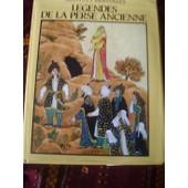 Legendes De La Perse Ancienne de Nahal Tajadod