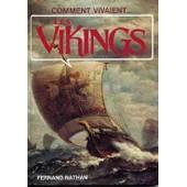 Comment Vivaient Les Vikings de michael gibson
