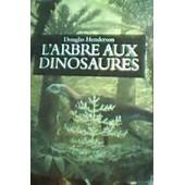 L'arbre Aux Dinosaures de pierre bertrand