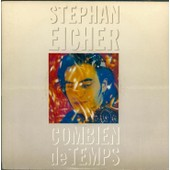 Combien De Temps - Stephan Eicher