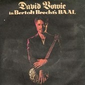 In Bertolt Bretch's Baal (5 Titres) Import Angleterre - David Bowie