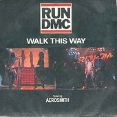 Walk This Way - Run Dmc & Aerosmith