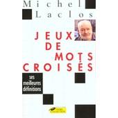 Jeux De Mots Crois�s de Michel Laclos