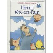 Henri T�te-En-L'air de Christel Desmoinaux