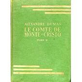 Le Comte De Monte-Cristo Tome 2 de alexandre dumas