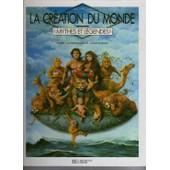 La Cr�ation Du Monde de Claude-Catherine Ragache