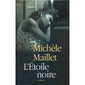 L'etoile Noire de Maillet, Mich�le