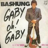 Gaby Oh ! Gaby - Alain Bashung