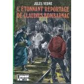 L'�tonnant Reportage De Claudius Bombarnac de jules verne