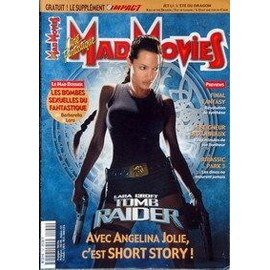 Mad Movies N�132: Lara Croft Tomb Raider Avec Angelina Jolie, C'est Short Story!