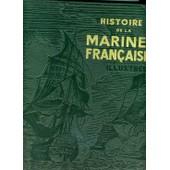 Histoire Da La Marine Fran�aise Illustree de De la Ronciere, Ch