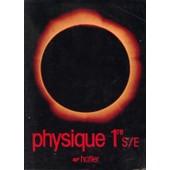 Physique Premi�re S - E de D�GURSE, ANNE-MARIE