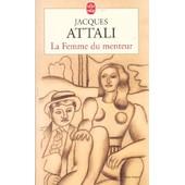 La Femme Du Menteur de Jacques Attali