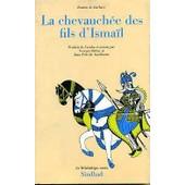 Roman De Ba�bars Tome 4 - La Chevauch�e Des Fils D'isma�l de Jean-Patrick Guillaume