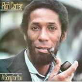 A Song For You - Ron Carter