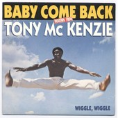 Baby Come Back (Version 1988) / Wiggle, Wiggle (Sp 1988) - Mc Kenzie Tony