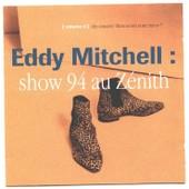 Zenith 94 - Eddy Mitchell