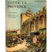 Toute La Provence de Chollier Antoine