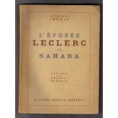 L'�pop�e Leclerc Au Sahara de Ingold G�n�ral