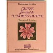 Guide Familial De L Hom�opathie de docteur horvilleur alain