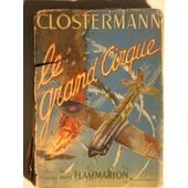 Le Grand Cirque de pierre clostermann