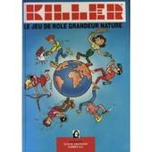 Killer - Le Jeu De R�le Grandeur Nature