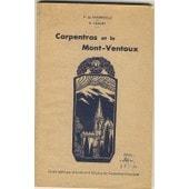 Carpentras Et Le Mont-Ventoux de P.DE CHAMPEVILLE ET R.CAILLET
