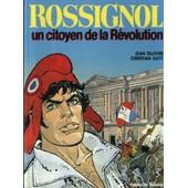 Rossignol Un Citoyen De La R�volution de Gaty Christian
