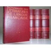 Encyclop�die - Dictionnaire Des Litteratures De Langue Fran�aise En 6 Volumes de Beaumarchais, Jean-Pierre de - Couty, Daniel
