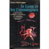 La Lune Et Les 2 Montagnes de McGregor, Pedro
