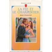 La F�e Et Le Charpentier de janet evanovich