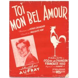 toi mon bel amour (coq d'or de la chanson française 1960) hughes aufray