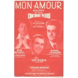 "mon amour (du film ""continent perdu"" 1955) michel legrand, mick micheyl"