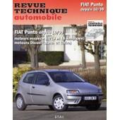 Fiat Punto Depuis 10-99 - Moteurs Essence 1.2, 8 Et 16 Soupapes, Moteurs Diesel, Atmo - Et Turbo