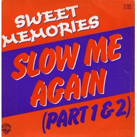 Slow me again (Part 1 & 2)