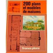 Recueil De 200 Plans Et Modeles De Maisons de Plan France