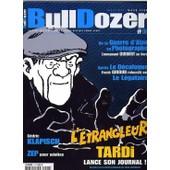 Bulldozer N� 6 : Tardi, Guibert, Giroud, Klapisch, Zep