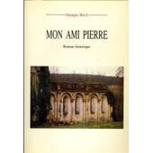 Mon Ami Pierre de BOUE Georges