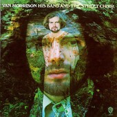 His Band And The Street Choir - Van Morrison,