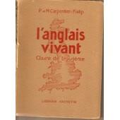 L'anglais Vivant Classe De Troisi�me de Carpentier-Fialip, P.M.