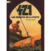 421 Tome 6 - Les Enfants De La Porte de Stephen Desberg