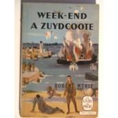 Week End � Zuydcoote de robert merle