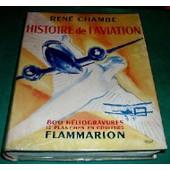 Histoire De L'aviation de ren� chamb�
